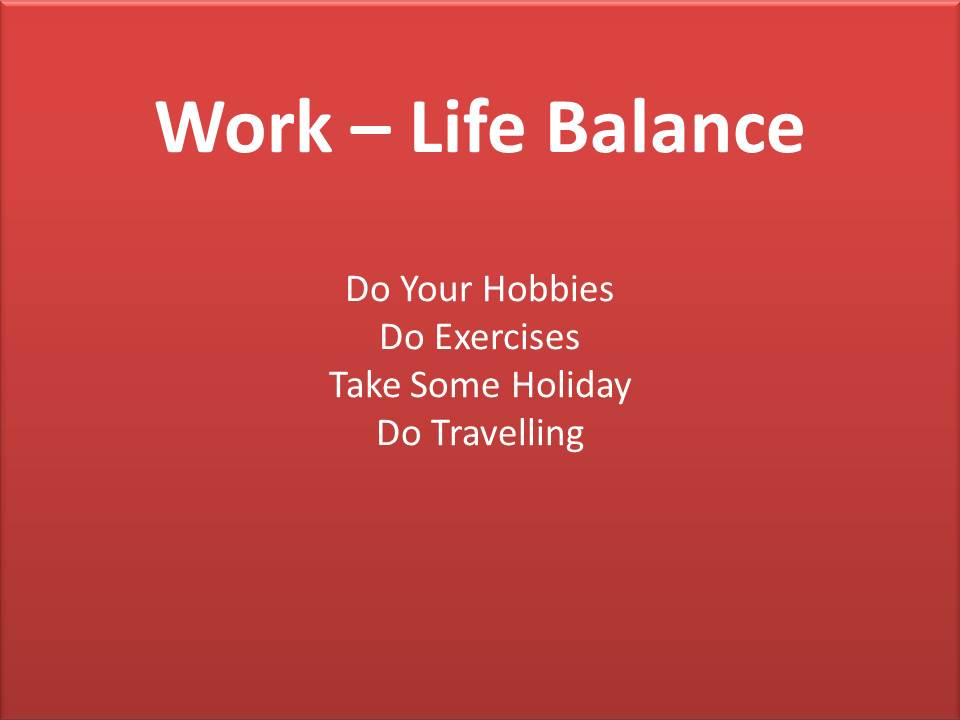 work life balance essay Free essay: individual essay: work-life balance in today's work environment a better balance between work and life is increasingly desired by workers desire.
